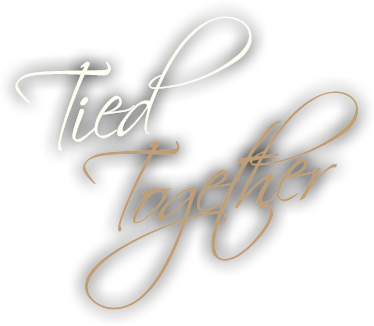 Tied Together